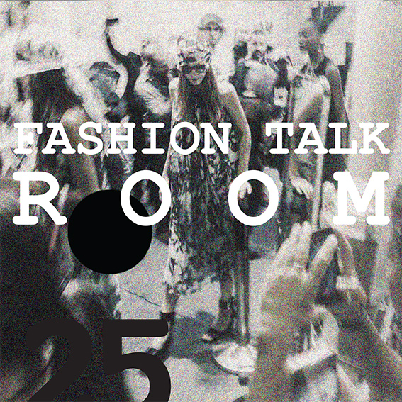 Fashion Talk Room no 25